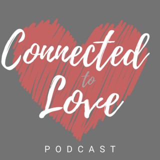 Connected to Love