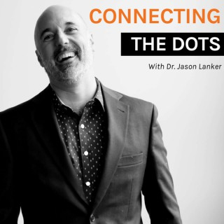 Connecting the Dots with Dr. Lanker
