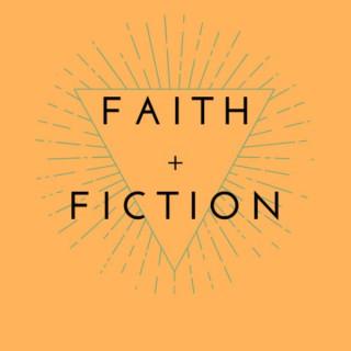 Faith and Fiction