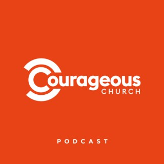 Courageous Church Podcast