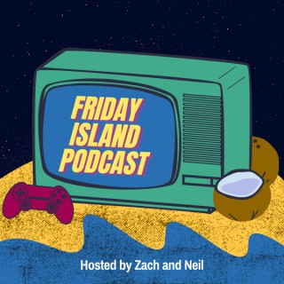 Friday Island Podcast