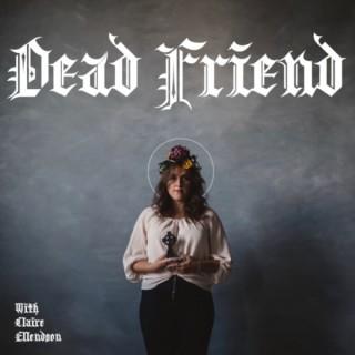 Dead Friend Saints