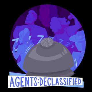 Agents: Declassified