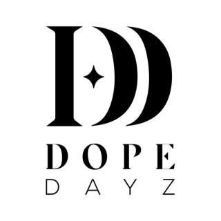 Dope Dayz