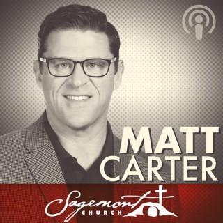 Dr. Matt Carter - Sagemont Church, Houston, TX