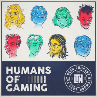 Humans of Gaming Podcast