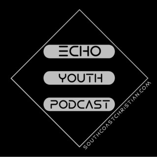 Echo Youth Podcast