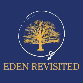 Eden Revisited
