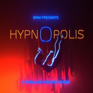 HYPNOPOLIS | A BMW Original Podcast