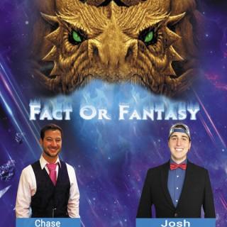 Chase & Josh: Fact or Fantasy