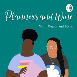 Planners and Wine