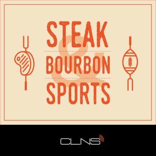 Steak, Bourbon & Sports