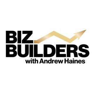 Biz Builders with Andrew Haines