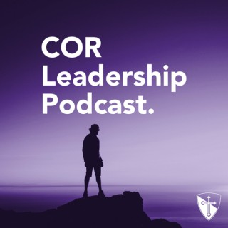 COR Leadership Podcast