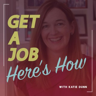 Get a Job, Here's How