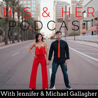 His & Her Podcast