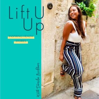 Lift U Up: Inspiring Health Stories