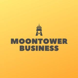 Moontower Business