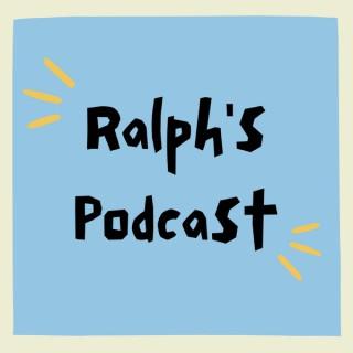 Ralph's Podcast
