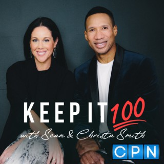 Keep It 100 with Sean & Christa Smith