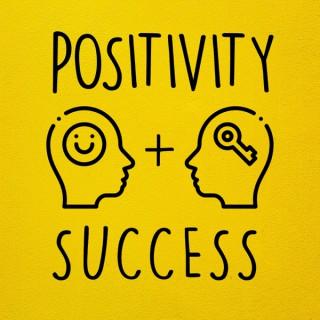 Positivity and Success