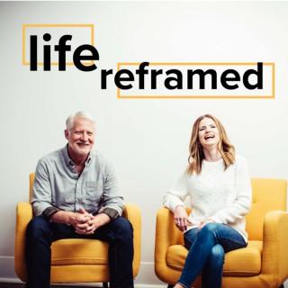 Life Reframed