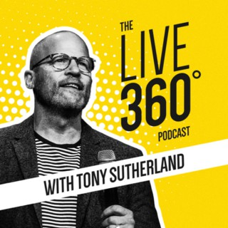 Live 360 with Tony Sutherland