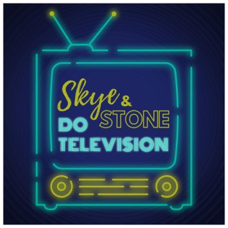 Skye & Stone do Television
