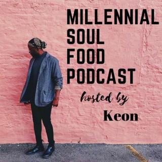 Millennial Soul Food