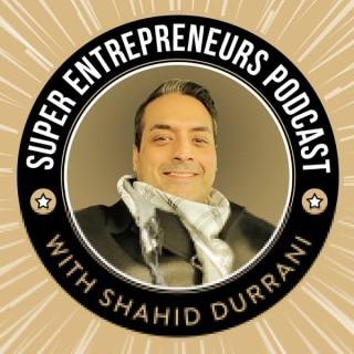 Super Entrepreneurs Podcast