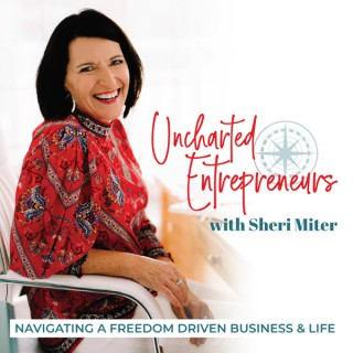 Uncharted Entrepreneurs - The business podcast for women over 40! Discover your True Calling, Navigate Entrepreneurship and E