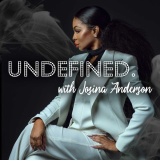 Undefined with Josina Anderson podcast