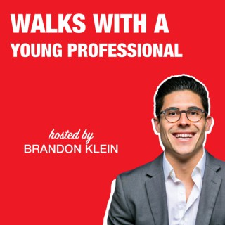 Walks With a Young Professional Hosted By Brandon Klein