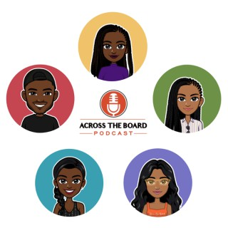 Across The Board Podcast