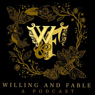 Willing & Fable