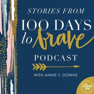 Stories from 100 Days to Brave