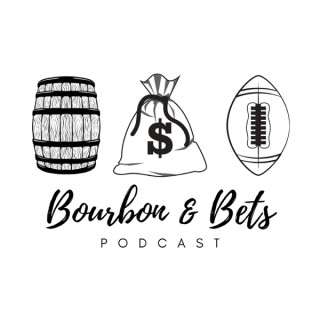 Bourbon and Bets