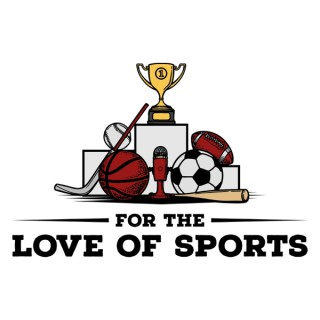 For the Love of Sports with Michael Rasile