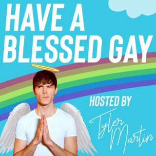 Have a Blessed Gay