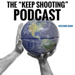 Keep Shooting