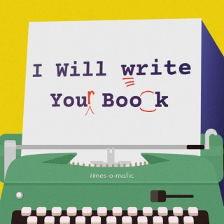 I Will Write Your Book