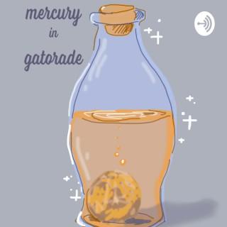 Mercury In Gatorade