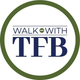 Walk With TFB