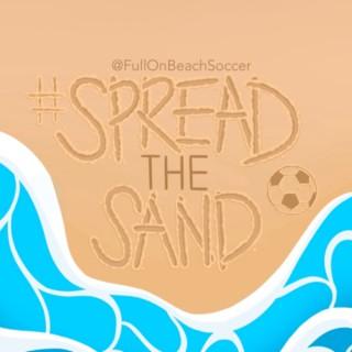 #SpreadTheSand