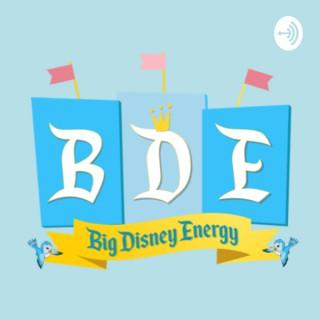 BDE||big disney energy