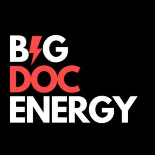 Big DOC Energy