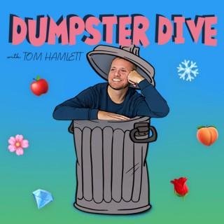 Dumpster Dive with Tom Hamlett