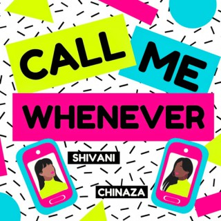 Call Me Whenever