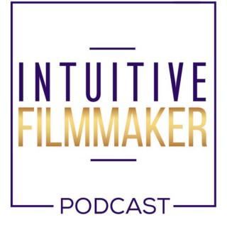 Intuitive Filmmaker