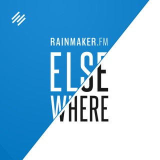 Rainmaker.FM Elsewhere